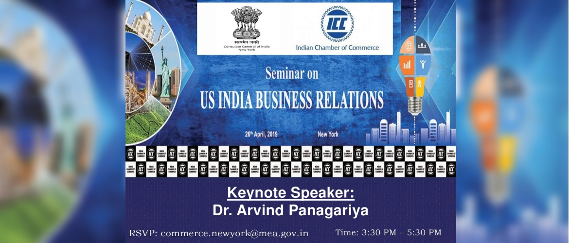 Seminar on US - India Business Relations on April 26, 2019<br> (Entry strictly by Invitation)