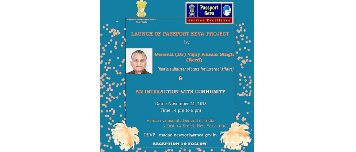 "Launch of ""Passport Seva Project"" by General (Dr) Vijay Kumar Singh (Retd), Hon'ble Minister of State for External Affairs & Interaction with Community on Nov  21, 2018"